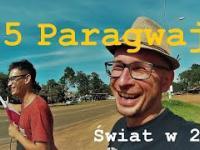 5 Świat w 2D - Paragwaj (start i szukanie Wolontariatu)