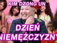 KIM DZONG - Dzień Niemężczyzny - ZDUPPING
