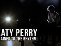Polski aranż amerykańskiej piosenki! Chained To The Rhythm i pianino!