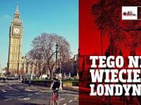 Kilka ciekawostek o mieście Londyn