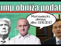 Morawiecki, obniż podatki, jak Trump lub ODEJDŹ! Kowalski & Chojecki NA ŻYWO 26.04.2017