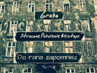 Grabo - Do Rana Zapomnisz