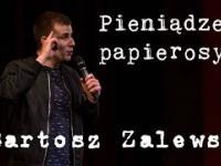 Bartosz Zalewski - Pieniądze i papierosy