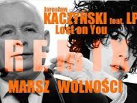 Jarosław KACZYŃSKI feat. LP - Lost on You REMIX / Marsz Wolności 2017