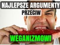Najlepsze argumenty przeciwko weganizmowi!