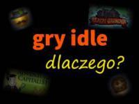 Dlaczego Gry Idle?
