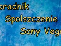 Jak spolszczyć Sony Vegas Poradnik