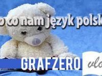 Po co uczyć się języka polskiego? | Grafzero