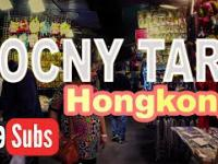 Nocny Targ w Hongkongu