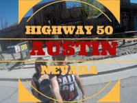 Kontynuacja odkrywania Nevady: stare miasto Austin