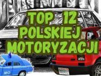 [11] Polskie Absurdy - TOP 12 Hity Polskiej Motoryzacji