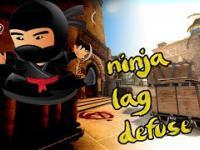 Ninja lag defuse