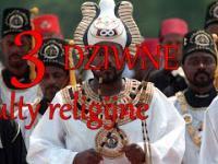 3 DZIWNE kulty religijne