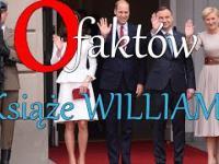 10 FAKTÓW: Książę WILLIAM