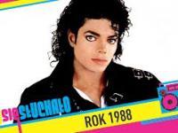 Tego się słuchało: Rok 1988