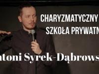 Antoni Syrek-Dąbrowski - Charyzmatyczny gej i szkoła prywatna