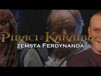 Piraci z Karaibów - Zemsta Ferdynanda! 2017