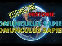 KOSMICZNE HISTORIE☄️ - Homunculus Sapiens