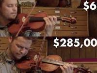 Roznica miedzy skrzypcami za 62$ a za 285000$
