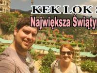 Kek Lok Si Największa Świątynia