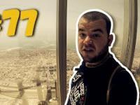 77 Przez Świat na Fazie - Zjednoczone Emiraty Arabskie - Dubaj