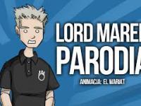 Lord Marek - Parodia - Animacja (El Wariat)