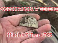 Poszukiwania - Wykopki w Terenie z Minelab X-terra 705 - Super Fanty !