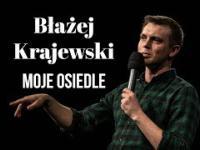Błażej Krajewski - Moje osiedle - raperzy