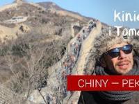 Chiny - Pekin, Wielki Mur, świątynie i życie nocne...