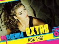 Tego się słuchało EXTRA: Rok 1987