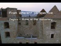 Z innej perspektywy - Zagórz: Ruiny klasztoru