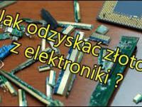 Jak odzyskać złoto z elektroniki ?