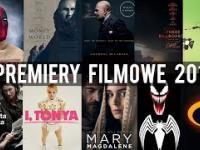 NAJCIEKAWSZE PREMIERY FILMOWE 2018