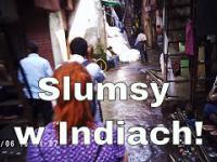 Slumsy w Indiach!