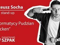 Mateusz Socha stand-up - Informatycy, Pudzian, Chicken