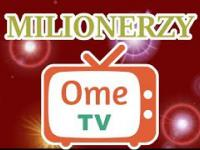 Milionerzy na OME.TV