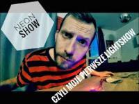 Jak zrobić LightShow? Neon show unboxing