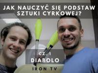 Jak nauczyć się podstaw sztuki cyrkowej? Cz. 1 Diabolo I Krzysztof Riewold I Iron TV