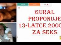 Gural proponuje 2000zł za seks 13 latce