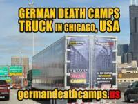 """Ciężarówka """"German Death Camps"""" jeżdżąca na ulicach Chicago"""