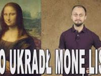 Kto ukradł Monę Lisę? Historia Bez Cenzury.