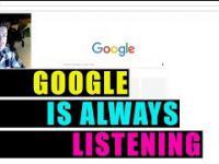 Google nas zawsze podsłuchuje - live test