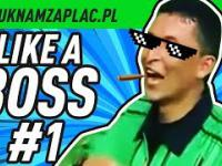 LIKE a BOSS Compilation