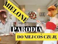 Janusz - MIELONE (Mig - Do niej coś czuję PARODIA)