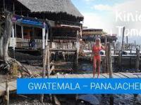 Gwatemala Panajechel Street food i nielegalne zakupy.