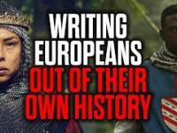 Wymazywanie Europejczyków z ich własnej historii.