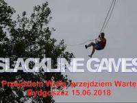 Slackline Games - Przejdziem Wisłę, przejdziem Wartę, Bydgoszcz 15.06.2018