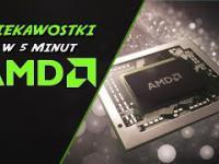 1 Ciekawostki w 5 minut - AMD - Advanced Micro Devices - Burzliwe dzieje