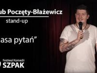 Jakub Poczęty-Błażewicz stand-up: