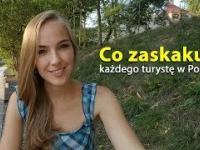 Co zaskakuje każdego turystę w Polsce?